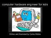computer hardware engineer for kids