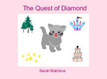 The Quest of Diamond