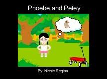 Phoebe and Petey