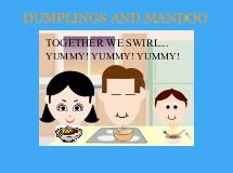 DUMPLINGS AND MANDOO