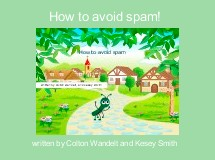 How to avoid spam!