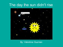The day the sun didn't rise