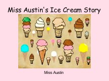 Miss Austin's Ice Cream Story