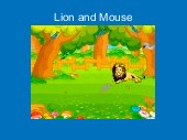 Lion and Mouse