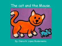 The cat and the Mouse.