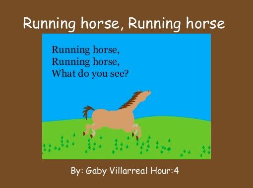 """""""Running horse, Running horse"""" - Free Books & Children's ... - photo#29"""