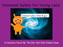 Interenet Safety For Young Lads