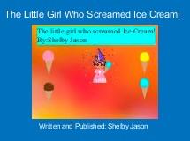 The Little Girl Who Screamed Ice Cream!