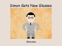 Simon Gets New Glasses