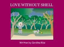 LOVE WITHOUT SHELL