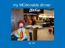 my MCdonalds dinner
