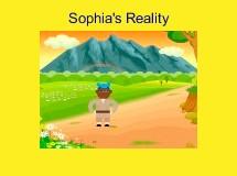 Sophia's Reality