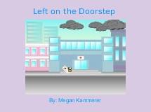 Left on the Doorstep