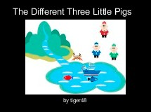 The Different Three Little Pigs