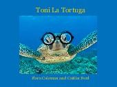 Toni La Tortuga