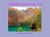 A Middle School Fairy Tale