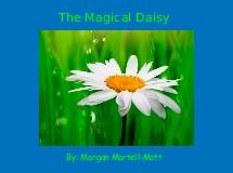 The Magical Daisy