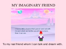 MY IMAGINARY FRIEND