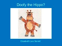 Doofy the Hippo?