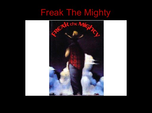 freak the mighty and the mighty