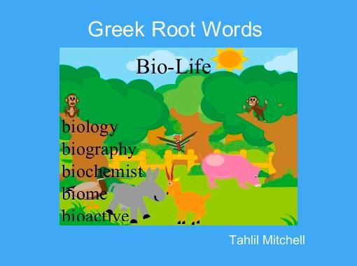 Greek Root Words Free Books Children S Stories Online