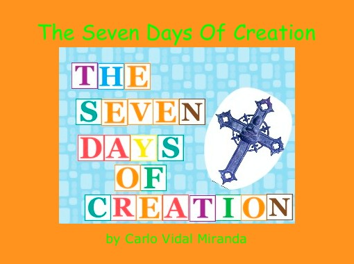 """The Seven Days Of Creation"" - Free Books & Children's ..."