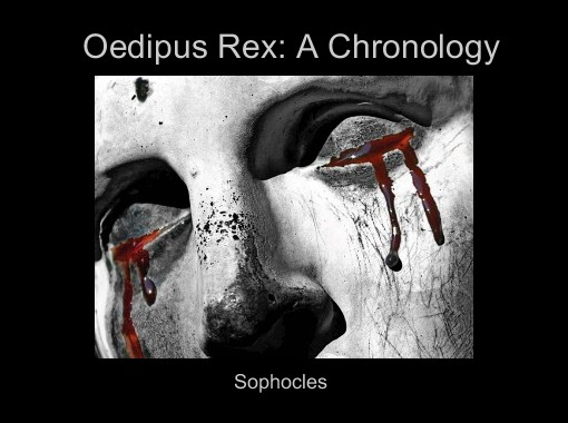 the tragic story in oedipus rex a play by sophocles Oedipus rex (oedipus the king) by sophocles this play was written for and performed at the athenian dionysia festival circa 429 bc sophocles' oedipus didn't win the best tragedy contest at the festival that year, but he did create some lasting lessons in his version of the story.