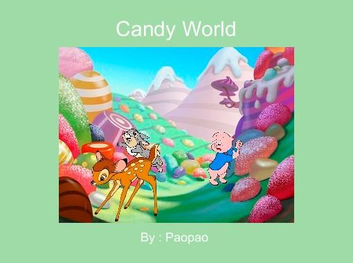 """""""Candy World"""" - Free Books & Children's Stories Online ..."""