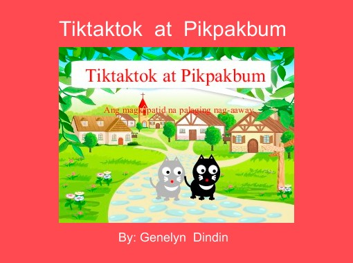 Tiktaktok At Pikpakbum Free Books Children S Stories
