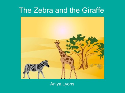 The zebra and the giraffe free books childrens stories online the zebra and the giraffe free books childrens stories online storyjumper fandeluxe Gallery