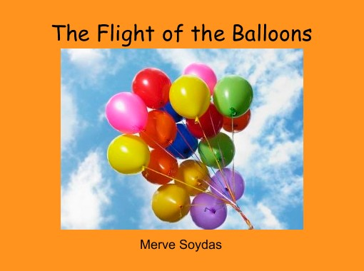 The Flight of the Balloons