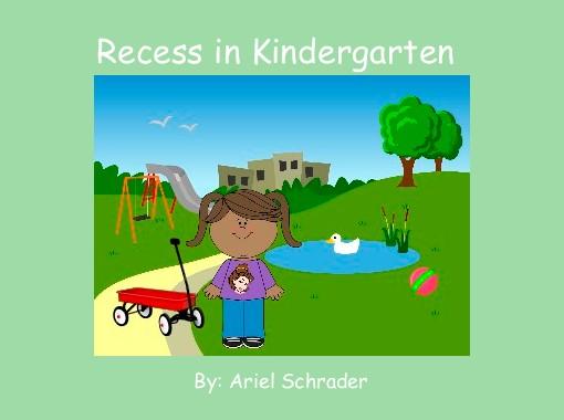 Recess in Kindergarten
