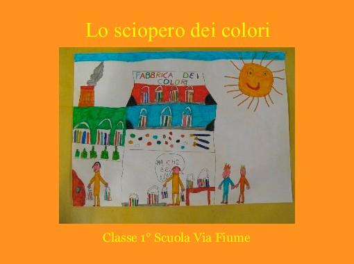 Lo Sciopero Dei Colori Free Books Childrens Stories Online