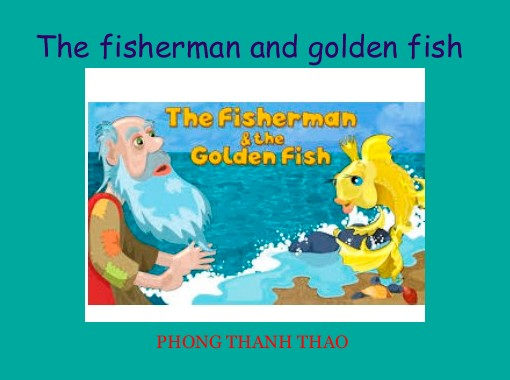 The Fisherman And Golden Fish Free Books Children S Stories Online Storyjumper