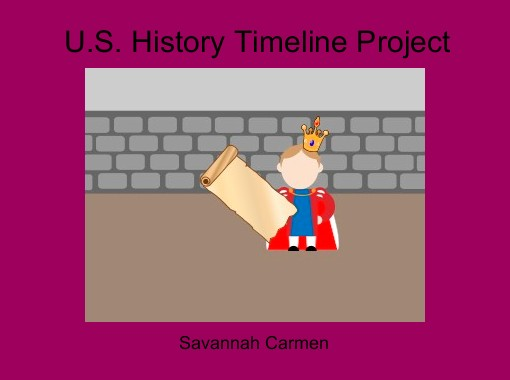 us history timeline project free books childrens stories online storyjumper