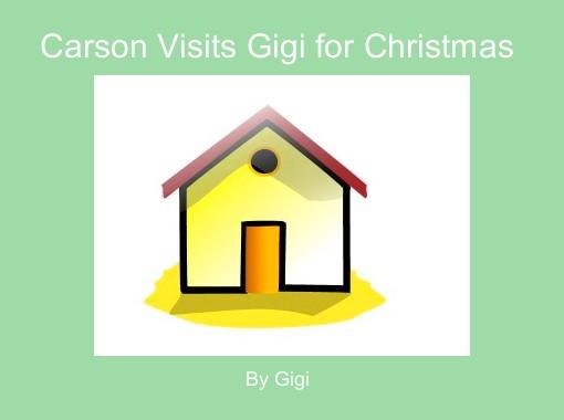 Gigi The Christmas Snake.Carson Visits Gigi For Christmas Free Books Children S
