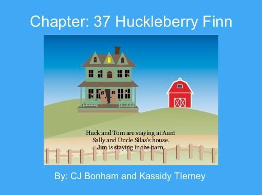 """""""Chapter: 37 Huckleberry Finn"""" - Free Stories Online"""