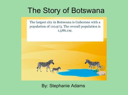 The Story of Botswana