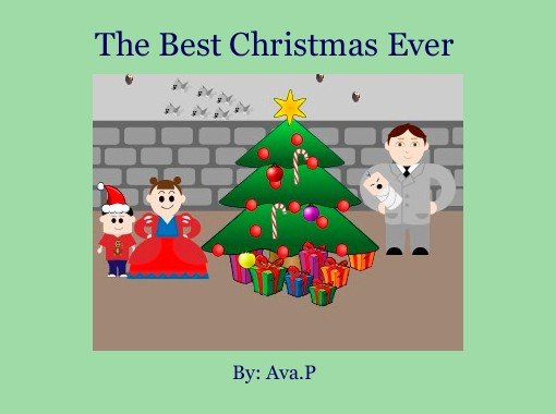 the best christmas ever free books childrens stories online storyjumper - The Best Christmas Ever