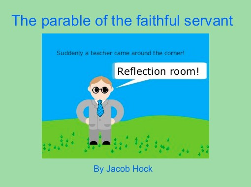 parable of the faithful servant story
