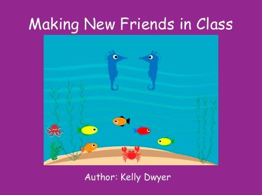 Making New Friends in Class