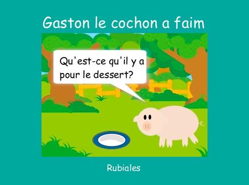 gaston le cochon a faim free books children s stories online
