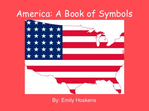 America A Book Of Symbols Free Books Childrens Stories Online