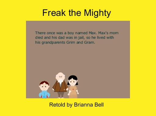 Freak The Mighty Free Books Childrens Stories Online Storyjumper