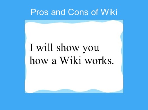 Story Foyer Pros And Cons : Quot pros and cons of wiki free books children s stories