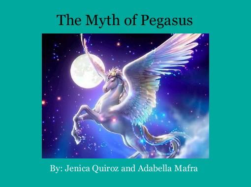 """The Myth of Pegasus"" - Free Books & Children's Stories ..."