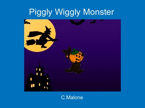 Quot Piggly Wiggly Monster Quot Free Books Amp Children S Stories