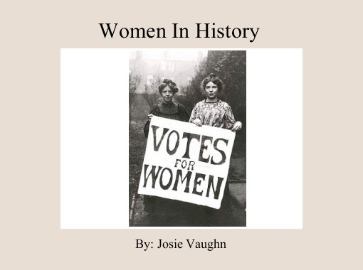 a history of the womens suffrage movement Women's history women's suffrage history of feminism important figures check out how much you know about the women's suffrage movement with this online quiz.