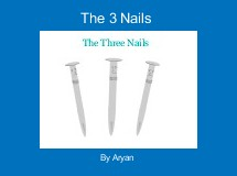 The 3 Nails