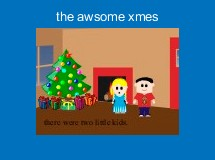 the awsome xmes